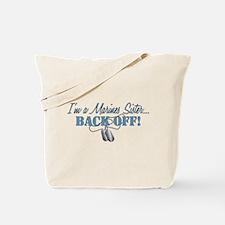 Marines Sister BACK OFF! Tote Bag