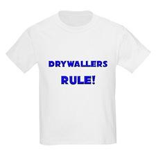 Drywallers Rule! T-Shirt