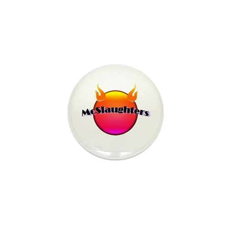 McSlaughtered Mini Button