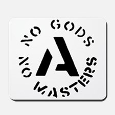 No Gods No Masters Mousepad