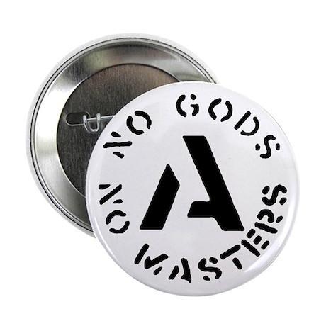 """No Gods No Masters 2.25"""" Button"""