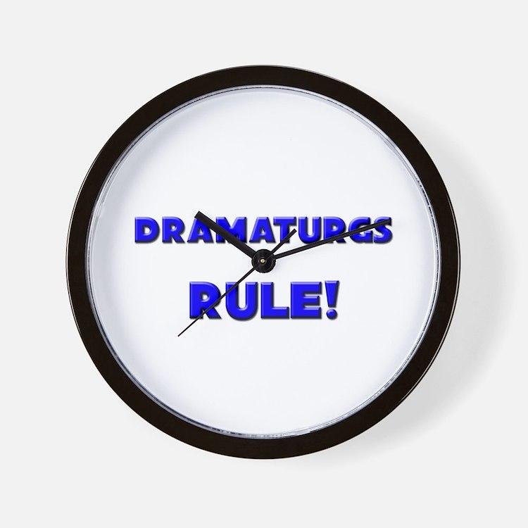 Dramaturgs Rule! Wall Clock