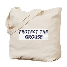 Protect the Grouse Tote Bag