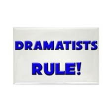 Dramatists Rule! Rectangle Magnet