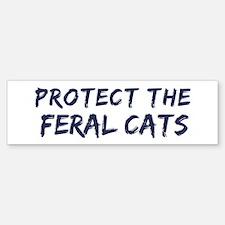 Protect the Feral Cats Bumper Bumper Bumper Sticker
