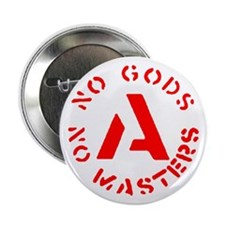 "No Gods No Masters 2.25"" Button"