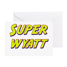 Super wyatt Greeting Card