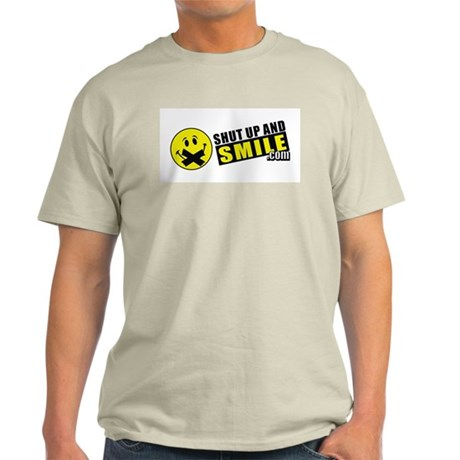 Shut Up and Smiley Life Light T-Shirt