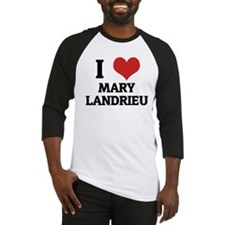 I Love Mary Landrieu Baseball Jersey