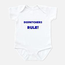Dispatchers Rule! Infant Bodysuit