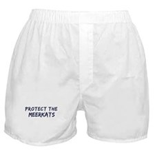 Protect the Meerkats Boxer Shorts