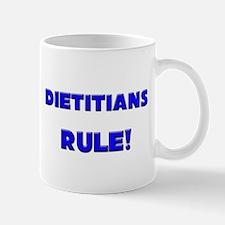 Dietitians Rule! Mug