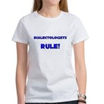 Dialectologists Rule! Women's T-Shirt