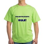 Dialectologists Rule! Green T-Shirt