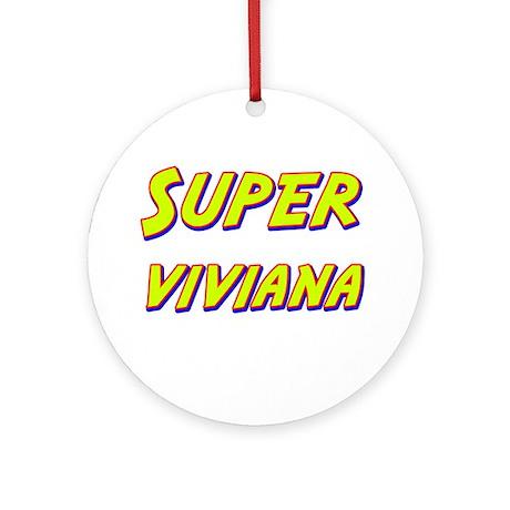 Super viviana Ornament (Round)