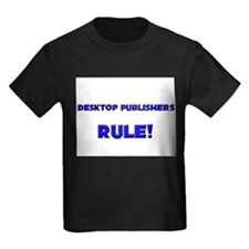 Desktop Publishers Rule! T