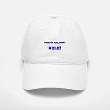 Desktop Publishers Rule! Baseball Baseball Cap