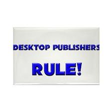 Desktop Publishers Rule! Rectangle Magnet