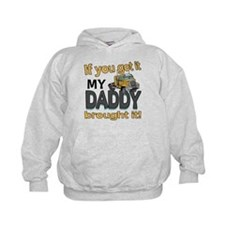 My Daddy Brought It Hoodie
