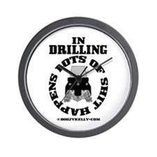 In Drilling Shit Happens Wall Clock