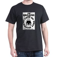 In Drilling Shit Happens T-Shirt,Oil Rig