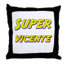 Super vicente Throw Pillow