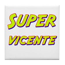 Super vicente Tile Coaster