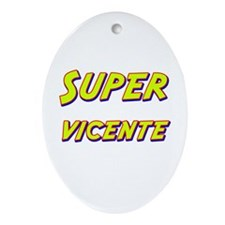 Super vicente Oval Ornament