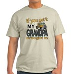 Grandpa Brought it Light T-Shirt
