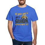 Grandpa Brought it Dark T-Shirt
