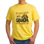 Grandpa Brought it Yellow T-Shirt
