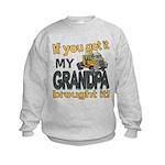 Grandpa Brought it Kids Sweatshirt