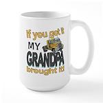 Grandpa Brought it Large Mug