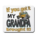 Grandpa Brought it Mousepad