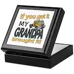 Grandpa Brought it Keepsake Box