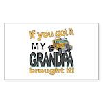 Grandpa Brought it Sticker (Rectangle)