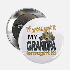 """Grandpa Brought it 2.25"""" Button"""