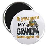 Grandpa Brought it Magnet