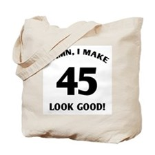Sexy 45th Birthday Gift Tote Bag