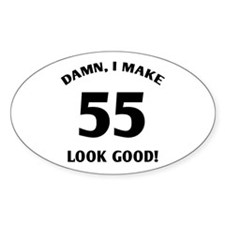Sexy 55th Birthday Gift Oval Decal