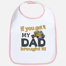 Dad brought it - Trucker Bib