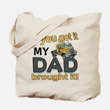 Dad brought it - Trucker Tote Bag