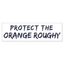 Protect the Orange Roughy Bumper Bumper Sticker