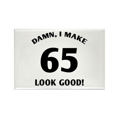 Sexy 65th Birthday Gift Rectangle Magnet (10 pack)
