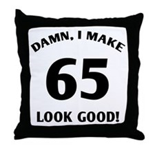 Sexy 65th Birthday Gift Throw Pillow