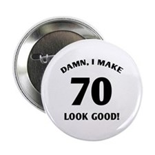 "Sexy 70th Birthday Gift 2.25"" Button"