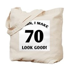 Sexy 70th Birthday Gift Tote Bag