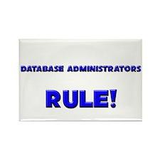 Database Administrators Rule! Rectangle Magnet