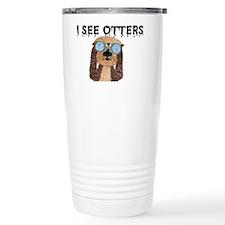 """I See Otters"" Travel Mug"