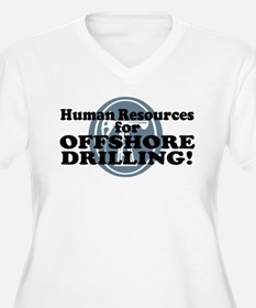 Human Resources For Offshore Drilling T-Shirt
